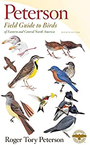 Peterson Field Guide to Birds of Eastern & Central North America, Seventh Edition (Peterson Field Gui