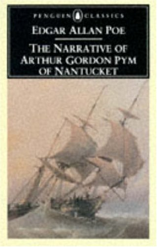 The Narrative of Arthur Gordon Pym of Nantucket (Penguin Classics) (Green Beaver Cranberry)
