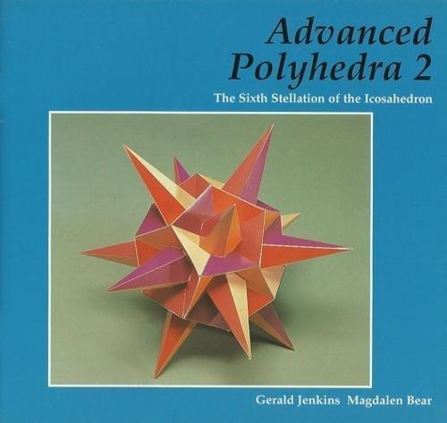 Advanced Polyhedra: The Sixth Stellation of the Icosahedron