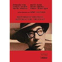 Histoires d'Uruguay / Historias del Uruguay (French Edition)