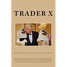 Forex Trading Millionaire : Finally Revealed The Unbelievable Secrets To Cracking The Vault Of Forex Clockwork Profits And Striking It Rich To Easy ... Losing Cycle, Live Anywhere,Join The New Rich