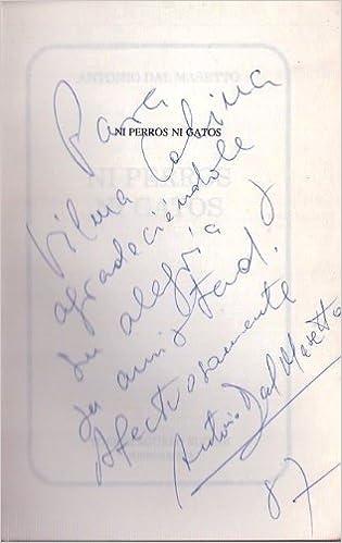 Ni Perros Ni Gatos (Colección Memoria del tiempo) (Spanish Edition): Antonio Dal Masetto: 9789505491087: Amazon.com: Books