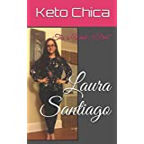 Keto Chica: This is What I did! (English Version)