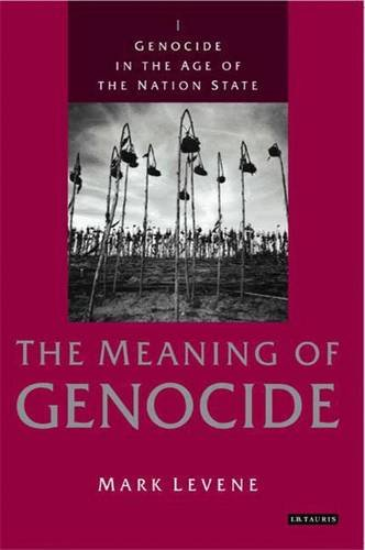 Genocide in the Age of the Nation State: Volume 1: The Meaning of Genocide