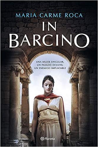 In Barcino de Maria Carme Roca