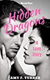 Hidden Dragons: A Love Story