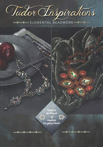 Pdf Arts Tudor Inspirations: Elemental beadwork