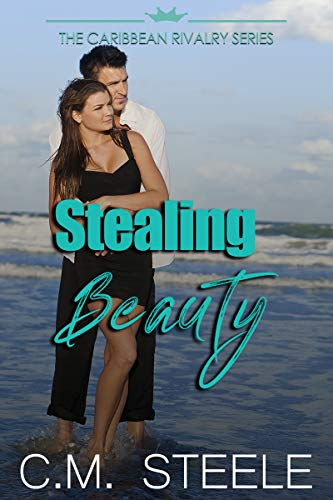 Stealing Beauty (The Caribbean Rivalry Book 1)