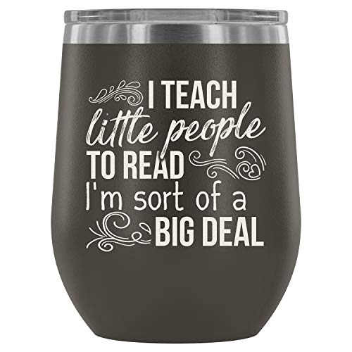 Stainless Steel Tumbler Cup with Lids for Wine, I Teach Little People To Read Wine Tumbler, Cool Teacher Vacuum Insulated Wine Tumbler (Wine Tumbler 12Oz - Pewter) -
