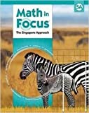 Math in Focus: Singapore Math, 5A Student Edition