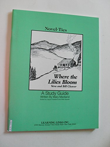 where the lilies blooms vera and bill cleaver a study guide by mary medland (paperback) ()