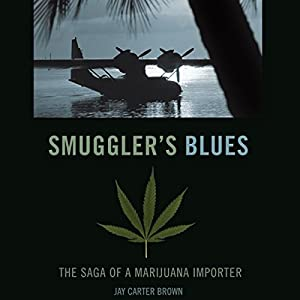 Smuggler's Blues Audiobook