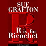 R is for Ricochet: A Kinsey Millhone Mystery   Sue Grafton