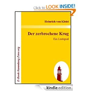 Der zerbrochene Krug : Ein Lustspiel (German Edition) Heinrich von Kleist