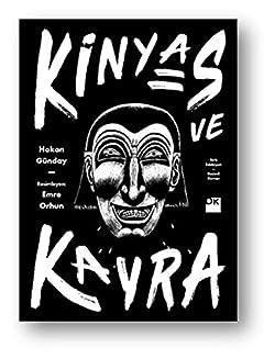 Kinyas ve Kayra-18.yıl Resimli Özel Baskısı (Turkish Edition)