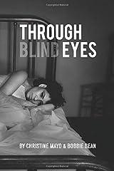 Through Blind Eyes Paperback