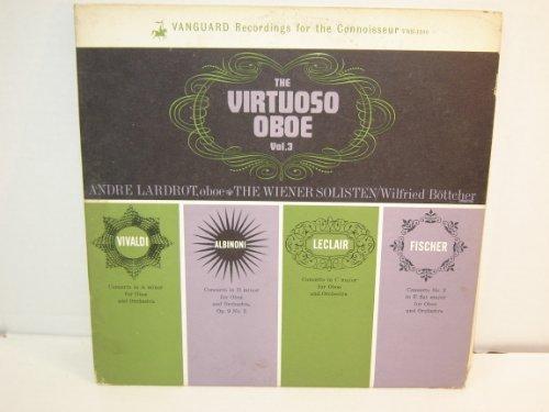 (The Virtuoso Oboe Vol. 3 / Andre Lardrot, Oboe / Wilfried Bottcher, the Wiener Solisten / 1963)