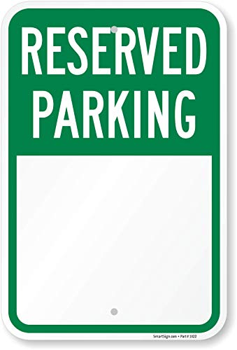 """""""Blank Reserved Parking"""" Write-On Sign By SmartSign 