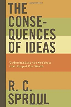 The Consequences of Ideas: Understanding the Concepts that Shaped Our World 143350314X Book Cover