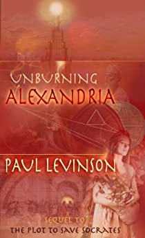 Unburning Alexandria (Sierra Waters Book 2) by [Levinson, Paul]