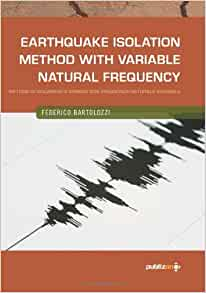 Earthquake Isolation Method with Variable Natural