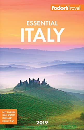 Fodor's Essential Italy 2019 (Full-color Travel Guide) (Venice Italy Travel Guide)