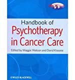 img - for [(Handbook of Psychotherapy in Cancer Care)] [Author: Maggie Watson] published on (July, 2011) book / textbook / text book