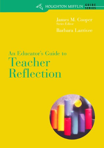 Custom Enrichment Module: An Educator's Guide to Teacher Reflection for Cooper/Kiger's Literacy: Helping Children Construct Meaning, 6th