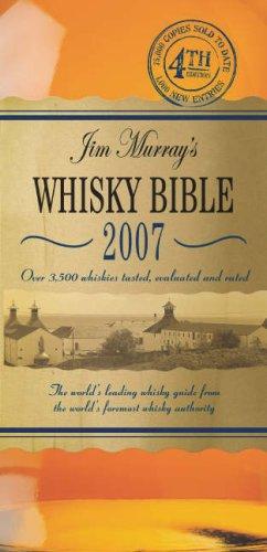 Jim Murray's Whisky Bible 2007