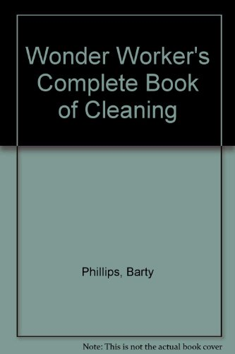 Wonder Worker's Complete Book of Cleaning by Sidgwick & Jackson Ltd