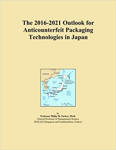 The 2016-2021 Outlook for Anticounterfeit Packaging Technologies in Japan