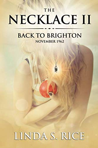 The Necklace II: Back to Brighton (Volume -