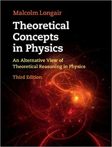 Theoretical Concepts In Physics, 3rd Edition