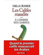 Les Califes maudits - Tome 2: À l'ombre des sabres