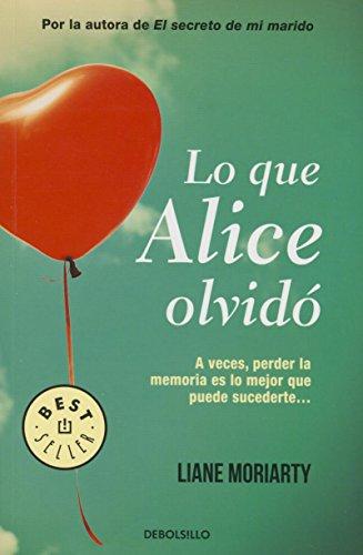 Lo que Alice olvidó (What Alice Forgot) (Spanish Edition)
