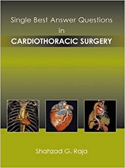 CARDIOTHORACIC SURGERY (Single Best Answer Questions)