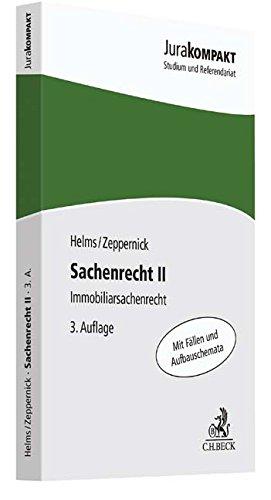 Sachenrecht II: Immobiliarsachenrecht Taschenbuch – 11. September 2017 Tobias Helms Jens Martin Zeppernick C.H.Beck 3406712401