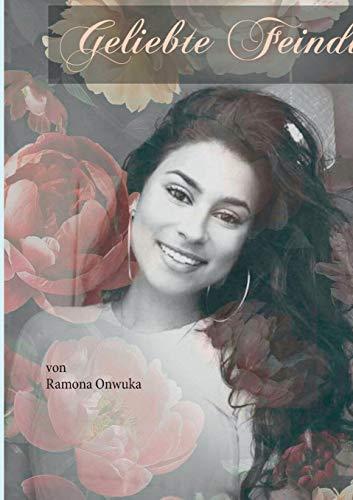 Geliebte Feindin  [Onwuka, Ramona] (Tapa Blanda)
