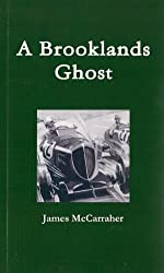 A Brooklands Ghost - A True Ghost Story (English Edition)