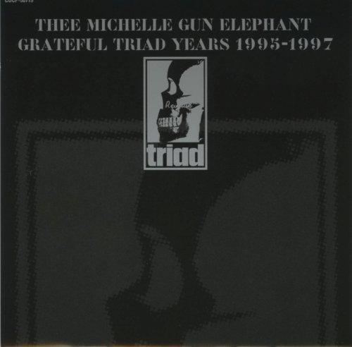 Resultado de imagen para thee michelle gun elephant grateful triad years