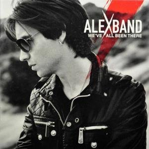 We've All Been There (Alex Band We Ve All Been There)