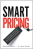 Smart Pricing, Jagmohan Raju and Z. John Zhang, 013149418X