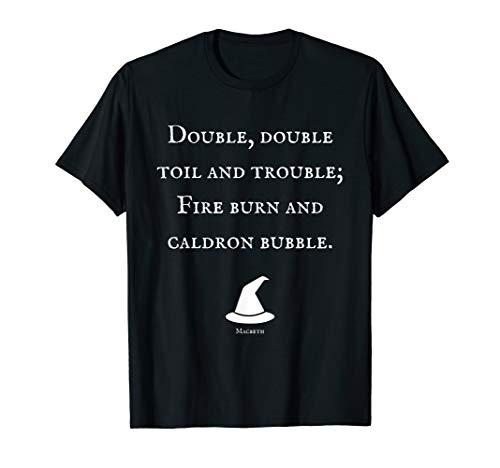 Double Double Toil Shakespeare Quote Macbeth Halloween Shirt -