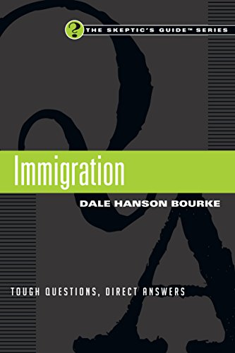 Green Card Bill - Immigration: Tough Questions, Direct Answers (The Skeptic's Guide Series)