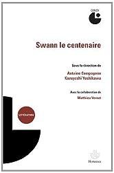 Swann le centenaire