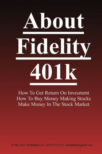 About Fidelity 401K