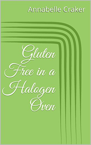 Gluten Free in a Halogen Oven: How To Bake Using Halogen Oven (Baking A Cake In A Halogen Oven)