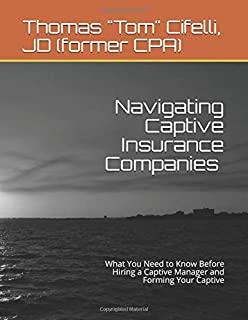 The Business Owner's Definitive Guide to Captive Insurance