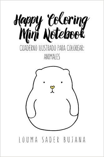 Amazon.com: Happy Coloring Mini Notebook: Animales: Cuaderno ...