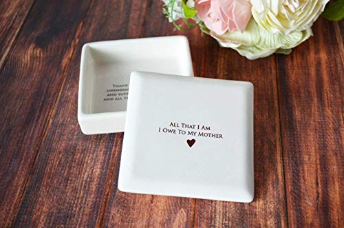 SHIPS FAST - Unique Mother of the Bride Gift or Mothers Day Gift - Square Keepsake Box - All That I Am I Owe To My Mother - Comes with Gift Box